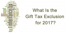 What Is the Gift Tax Exclusion for 2017?
